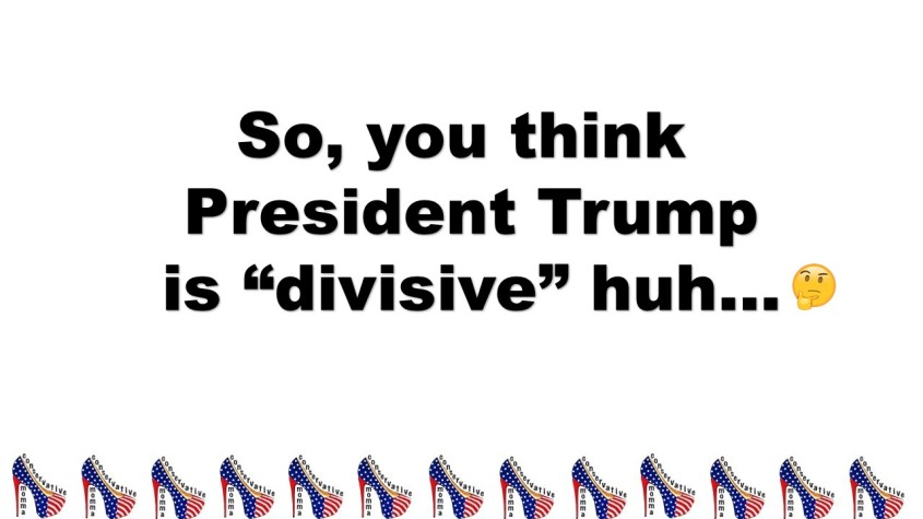 Trump Divisive